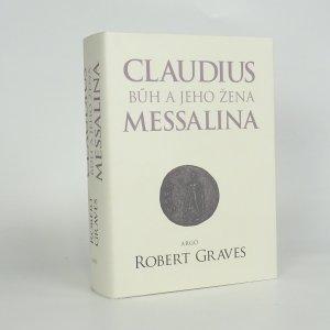náhled knihy - Claudius bůh a jeho žena Messalina