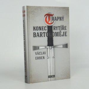 náhled knihy - Trapný konec rytíře Bartoloměje