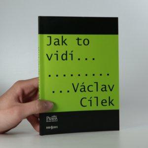 náhled knihy - Jak to vidí Václav Cílek