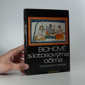 náhled knihy - Bohové s lotosovýma očima