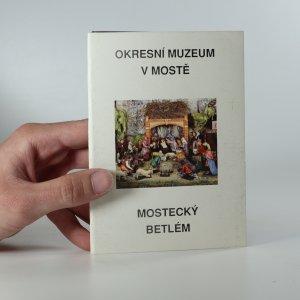 náhled knihy - Mostecký betlém (soubor pohlednic)