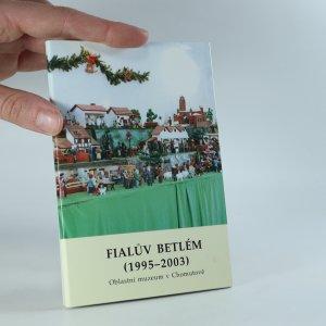 náhled knihy - Fialův betlém (1995-2003) -soubor 10 pohlednic