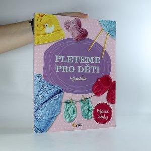 náhled knihy - Pleteme pro děti. Výbavička