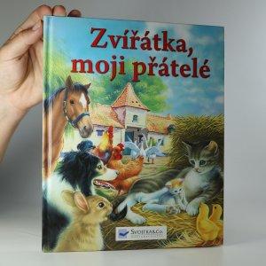 náhled knihy - Zvířátka, moji přátelé