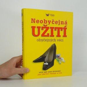 náhled knihy - Neobyčejná užití obyčejných věcí