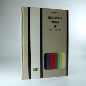 """náhled knihy - Elektronická zařízení """"D"""" pro 3. a 4. ročník SOU"""