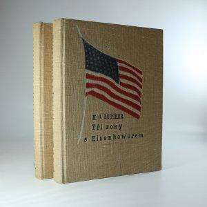 náhled knihy - Tři roky s Eisenhowerem I.-II. (2 svazky)