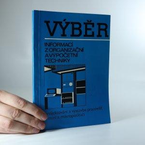 náhled knihy - Výběr informací z organizační a výpočetní techniky
