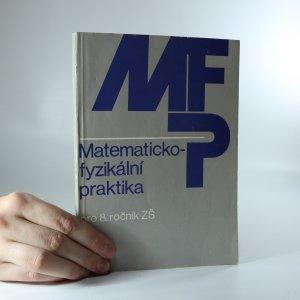 náhled knihy - Matematicko-fyzikální praktika pro 8. ročník ZŠ