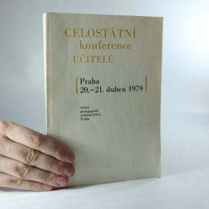náhled knihy - Celostátní konference učitelů (Praha, 20.-21. duben 1979)