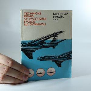 náhled knihy - Technické prvky ve vyučování fyzice na gymnáziu