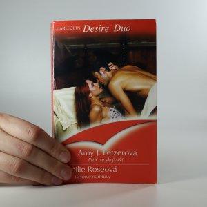 náhled knihy - Proč se skrýváš? Vášnivé námluvy