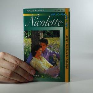 náhled knihy - Nicolette. Příběhy opravdové lásky