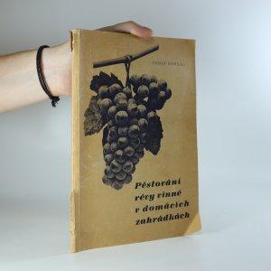náhled knihy - Pěstování révy vinné v domácích zahrádkách