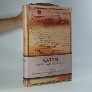 náhled knihy - Katyň. Stalinský masakr a triumf pravdy
