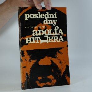 náhled knihy - Poslední dny Adolfa Hitlera