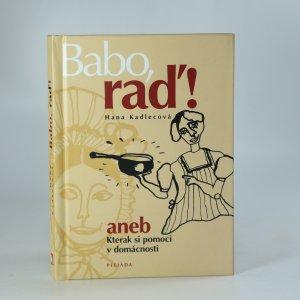 náhled knihy - Babo, raď!, aneb, Kterak si pomoci v domácnosti.