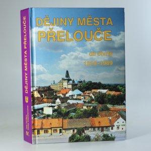náhled knihy - Dějiny města Přelouče Díl IV.