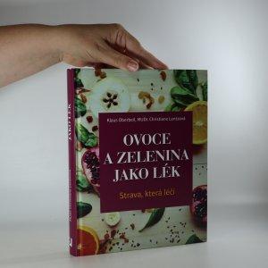 náhled knihy - Ovoce a zelenina jako lék. Strava, která léčí