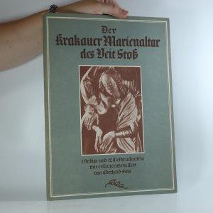 náhled knihy - Der Krakauer Marienaltar des Veit Stoß (12 vyobrazení)