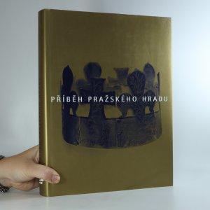 náhled knihy - Příběh Pražského hradu
