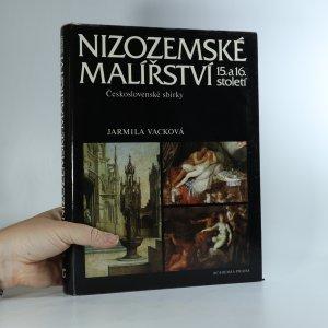 náhled knihy - Nizozemské malířství 15. a 16. století. Československé sbírky