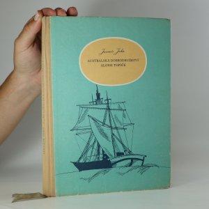 náhled knihy - Australská dobrodružství Aloise Topiče. Příhody českého lovce ptakopysků