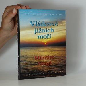 náhled knihy - Vládcové jižních moří. Záhady a zázraky Polynésie