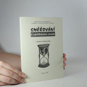 náhled knihy - Směřování k udržitelnému rozvoji. Sborník přednášek
