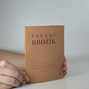 náhled knihy - Václav Brožík - 48. výstava Jednoty umělců výtvarných v Praze