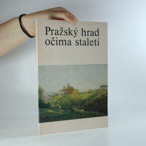 náhled knihy - Pražský hrad očima staletí