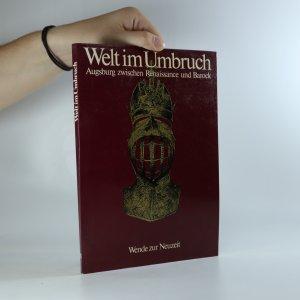 náhled knihy - Welt im Umbruch. Renaissance und Barock