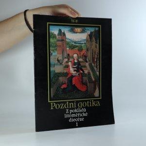 náhled knihy - Pozdní gotika. Z pokladů litoměřické diecéze