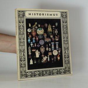 náhled knihy - Historismus : Kunstwerk und Industrie im Zeitalter der Weltausstellungen
