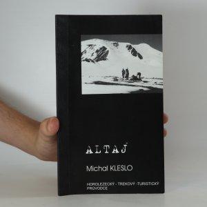 náhled knihy - Altaj : horolezecký, trekový, turistický průvodce