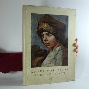náhled knihy - Ruské malířství XVIII. a XIX. století
