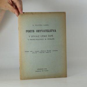 náhled knihy - Pohyb obyvatelstva v bývalé užské župě v první polovici 18. století (Zvláštní otisk z časopisu