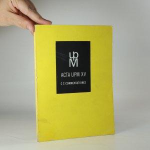 náhled knihy - Acta UPM XV, C. Comentationes 2 (Sborník statí na počest 60. výročí narození PhDr. Dagmar Hejdové, CSc.)