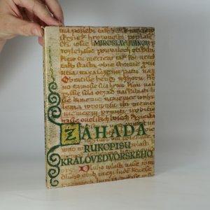 náhled knihy - Záhada Rukopisu královédvorského