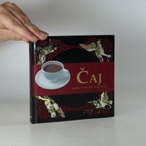 náhled knihy - Čaj : směsi, původ, rituály