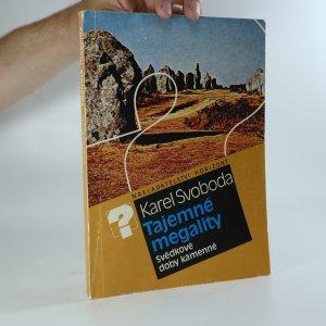 náhled knihy - Tajemné megality. Svědkové doby kamenné