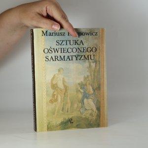 náhled knihy - Sztuka oswiedconego sarmatyzmu