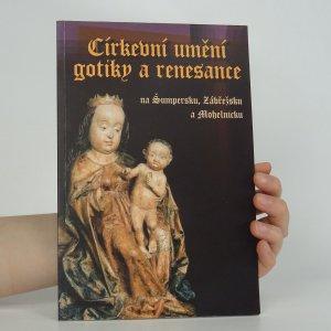 náhled knihy - Církevní umění gotiky a renesance na Šumpersku, Zábřežsku a Mohelnicku