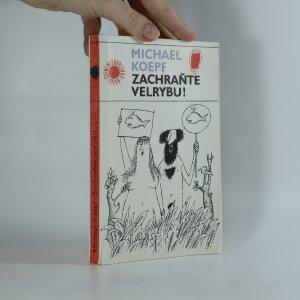náhled knihy - Zachraňte velrybu