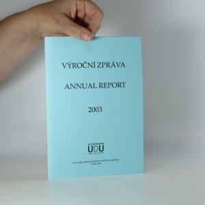 náhled knihy - Výroční zpráva - Annual Report 2003 (Ústav dějin umění AV ČR)