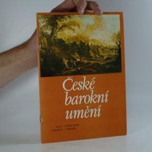 náhled knihy - České barokní umění. Katalog stálé expozice na státním zámku v Mělníku