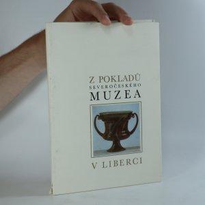 náhled knihy - Z pokladů Severočeského muzea v Liberci. Katalog k expozici vývoje uměleckých řemesel