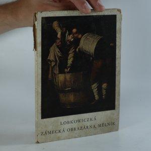 náhled knihy - Lobkowiczká zámecká obrazárna Mělník