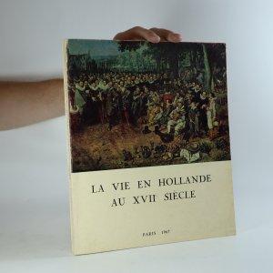 náhled knihy - La vie en Hollande au XVIIe siècle