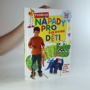 náhled knihy - Tvořivé nápady pro šikovné děti